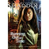Running Out of Timepar Margaret Peterson Haddix
