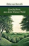 Geschichten aus dem Wiener Wald: Volksstück in drei Teilen (Große Klassiker zum kleinen Preis) title=
