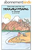 One man and his rod - Tenkara Fishing in Dorset (English Edition)