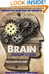 Brain Renovation - Rebuild your brain...