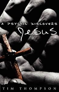 A Psychic Discovers Jesus book