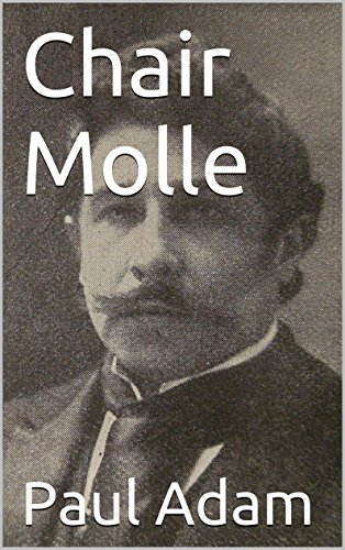 Paul Adam - Chair Molle (French Edition)