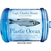 Plastic Ocean | [Charles Moore, Cassandra Phillips]