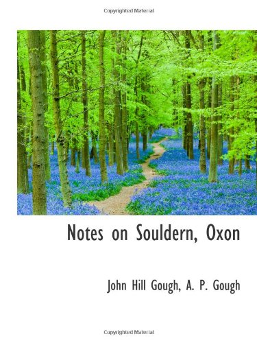Notes on Souldern, Oxon