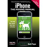iPhone: The Missing Manual: Covers the iPhone 3G ~ David Pogue