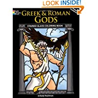 Greek and Roman Gods Stained Glass Coloring Book (Dover Stained Glass Coloring Book)