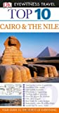 Cairo and The Nile (DK Eyewitness Top 10 Travel Guide) (1405343346) by Andrew Humphreys