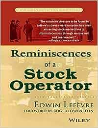 REMINISCENCES STOCK PDF A BY OF OPERATOR EDWIN LEFEVRE