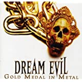 "Gold Medal in Metal (Alive and Archive)von ""Dream Evil"""