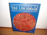 img - for Guardians of the Life Stream: Shamans, Art and Power in Prehispanic Central Panama by Labbe, Armand J. (1995) Paperback book / textbook / text book