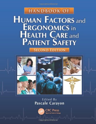 Handbook of Human Factors and Ergonomics in Health Care and Patient Safety, Second Edition 1439830339