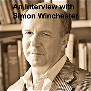 An Interview with Simon Winchester Audiobook