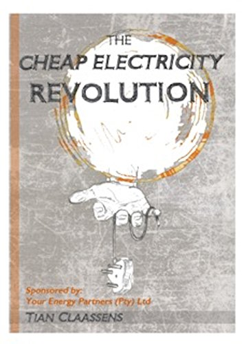 The Cheap Electricity Revolution
