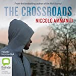 The Crossroads | Niccolò Ammaniti