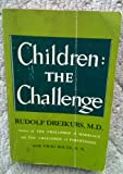 img - for Children: the Challenge book / textbook / text book