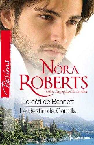 Les joyaux de Cordina T3 et 4 : Le défi de Bennett - Le destin de Camilla Nora Roberts 51qwb853NtL._