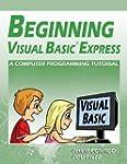 Beginning Visual Basic Express: A Com...
