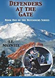 img - for Defenders at the Gate: Book One of the Defenders Series (Volume 1) book / textbook / text book