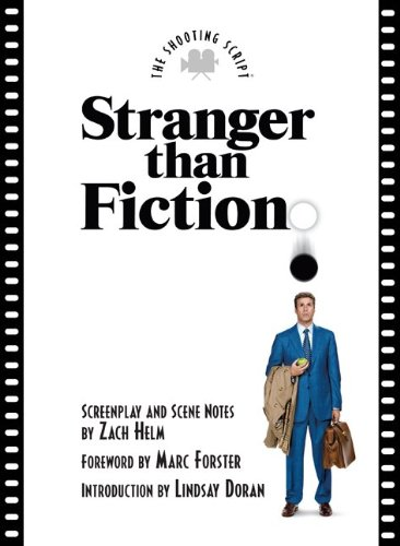 Stranger Than Fiction (Newmarket Shooting Script)