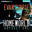 Homeworld: Odyssey One, Book 3 Audiobook by Evan Currie Narrated by Benjamin L. Darcie