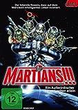 Martians!!! Ein Außerirdischer kommt selten allein