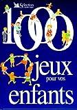 """Afficher """"1000 jeux pour vos enfants"""""""