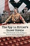 The Spy in Hitler's Inner Circle: Han...