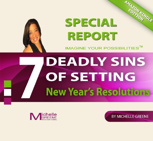 The 7 Deadly Sins of Setting New Year's Resolutions