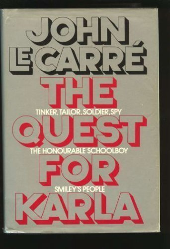 The Quest for Karla, by John Le Carre