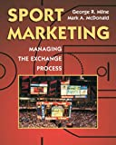 img - for Sport Marketing: Managing The Exchange Process book / textbook / text book