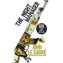 The Night Manager (TV Tie-In Edition) Audiobook by John le Carre Narrated by David Case