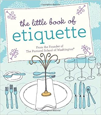 The Little Book of Etiquette written by Dorothea Johnson