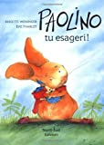 img - for Paolino tu esageri IT Wha Don Dav (Italian Edition) book / textbook / text book