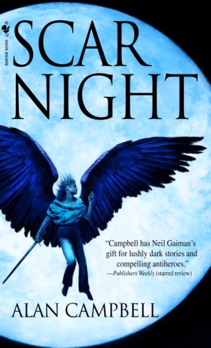 Scar Night (Deepgate Codex, Book 1), Alan Campbell