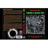 Tubelo's Green Fire: Mythos, Ethos, Female, Male & Priestly Mysteries of the Clan of Tubal Cain (Occult Studies)by Shani Oates