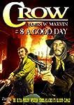 A Good Day (A Crow Western Book 8)