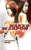 echange, troc Naked Weapon