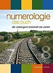 Numerologie, das Buch: Die verborgene...