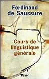 echange, troc Ferdinand de Saussure - Cours de linguistique générale