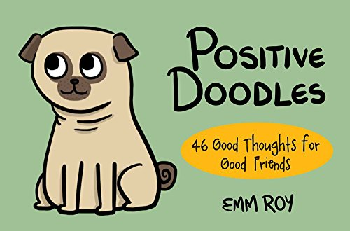 Positive Doodles 46 Good Thoughts For Friends
