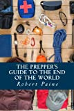 img - for The Prepper's Guide to the End of the World book / textbook / text book