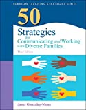 50 Strategies for Communicating and Working with Diverse Families (3rd Edition) (Practical Resources in ECE)