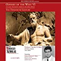 Odyssey of the West VI: A Classic Education through the Great Books: The Twentieth Century (       UNABRIDGED) by Timothy B. Shutt, Katherine L. Elkins, Joel F. Richeimer Narrated by Timothy B. Shutt, Katherine L. Elkins, Joel F. Richeimer