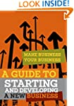 A Guide to Starting and Developing a...