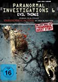 Paranormal Investigations 6 - Evil Things