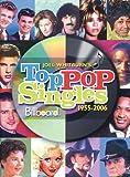 Joel Whitburn's Top Pop Singles 1955-2006 (Joel Whitburn's Top Pop Singles (Cumulative))