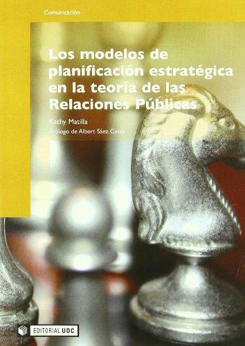 Los modelos de planificación estratégica en la teoría de las Relaciones Públicas (Manuales)