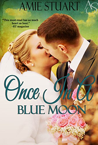 ONCE IN A BLUE MOON (Bluebonnet, Texas Book 2)