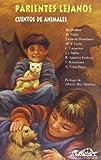 img - for Parientes lejanos (Narrrativa Breve / Brief Narrative) (Spanish Edition) book / textbook / text book