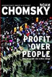 img - for Noam Chomsky: Profit Over People : Neoliberalism and Global Order (Paperback); 1998 Edition book / textbook / text book